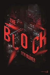 The loop, tome 2 : The block par Ben Oliver