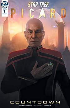[Mike Johnson, Kirsten Beyer, Angel Hernandez]のStar Trek: Picard—Countdown #1 (of 3) (English Edition)