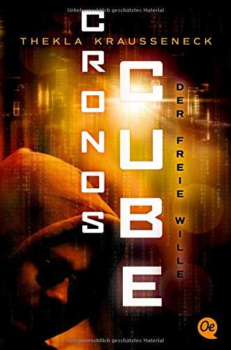 Cronos Cube 3. Der freie Wille