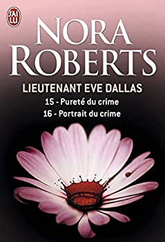 Paperback Pureté du crime - Portrait du crime (Lieutenant Eve Dallas) (French Edition) Book