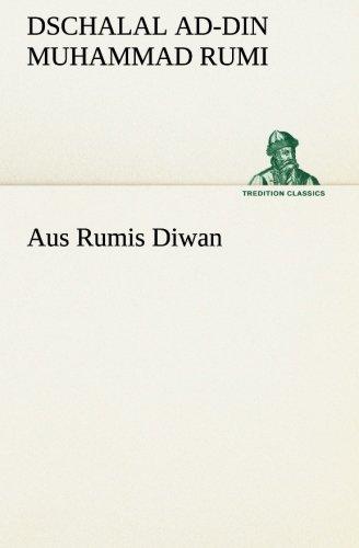 Aus Rumis Diwan (TREDITION CLASSICS)