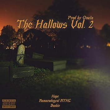 The Hallows, Vol. 2 (feat. Hope, Mamarudegyal Mthc & Doobie)