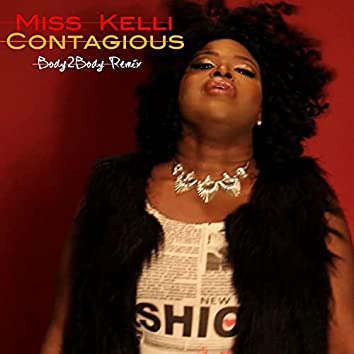 Contagious (feat. Septimius the Great) [Body2Body Remix] (Body2Body Remix)