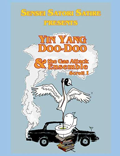Yin Yang Doo-Doo & the Gas Attack Ensemble: Scroll 1