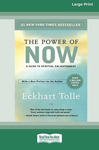 Compare Textbook Prices for The Power of Now: A Guide to Spiritual Enlightenment 16pt Large Print Edition  ISBN 9780369304230 by Tolle, Eckhart