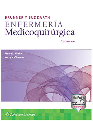 Brunner y Suddarth. Enfermería medicoquirúrgica (Spanish Edition)
