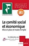 Le comité social et économique - De la mise en place au fonctionnement. Prix de lancement jusqu'à parution, ensuite 49.00 €