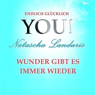 Wünsche, Wunscherfüllung und Wunder (YOU! Endlich glücklich) Titelbild