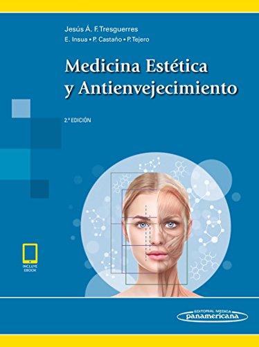 Medicina Estética y Antienvejecimiento (Spanish Edition)