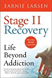 Stage II Recovery: Life Beyond A...