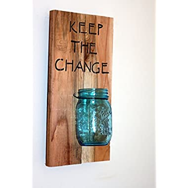 Reclaimed Wood Keep The Change Sign, Keep The Change Laundry Sign.