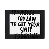 あなたのクソの集まりの引用 デスクトップフォトフレーム画像ブラックは、芸術絵画7 x 9インチ