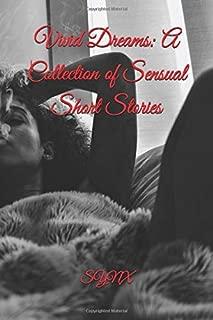 Vivid Dreams: A Collection of Sensual Short Stories