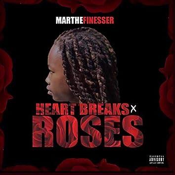 Heart Breaks & Roses