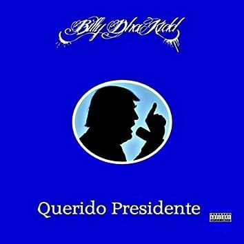 Querido Presidente