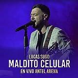 Maldito Celular (En Vivo Antel Arenal)