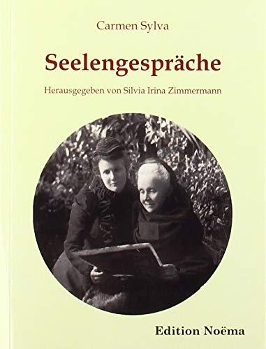 Seelengespräche: Andachten der Elisabeth zu Wied, Königin von Rumänien (1843-1916) (Edition Noema)