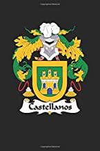 Castellanos: Castellanos Coat of Arms and Family Crest Notebook Journal (6 x 9 - 100 pages)