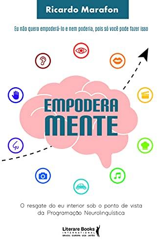 Empoderamente: o resgate do eu interior sob o ponto de vista da programação neurolinguística