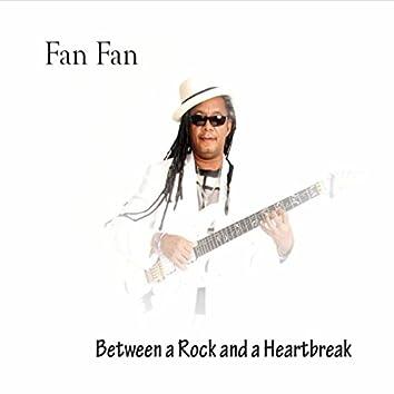 Between a Rock and a Heartbreak