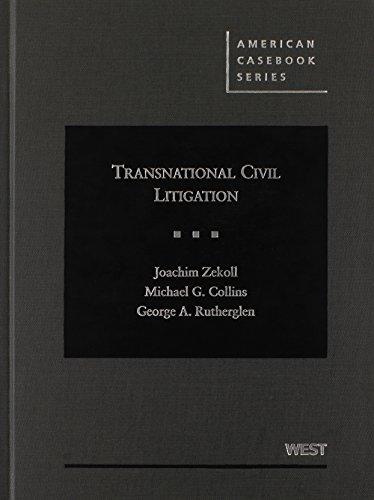 Transnational Civil Litigation (American Casebook Series)