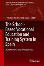 The School-Based Vocational Education and Training System in Spain: Achievements and Controversies