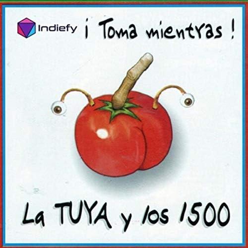 La TUYA y los 1500