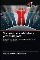 Successo accademico e professionale
