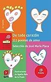 De todo corazón: 111 poemas de amor: 115 (El Barco de Vapor Roja)