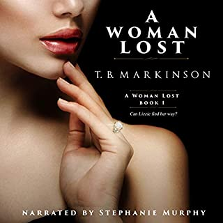 A Woman Lost                   By:                                                                                                                                 T. B. Markinson                               Narrated by:                                                                                                                                 Stephanie Murphy                      Length: 8 hrs and 59 mins     49 ratings     Overall 4.2