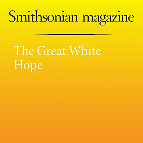 The Great White Hope audiobook cover art