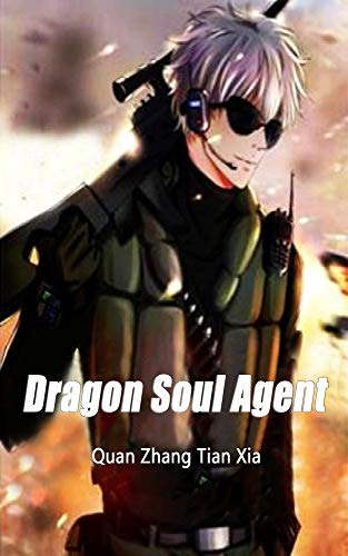 Dragon Soul Agent: Volume 2 (English Edition)
