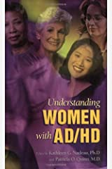 Understanding Women With AD/HD Kindle Edition