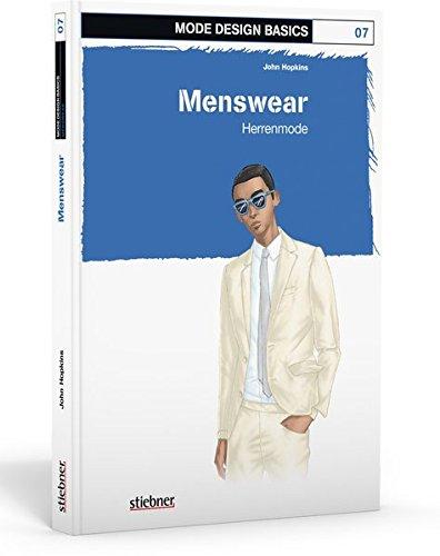 Mode Design Basics: Menswear- Herrenmode
