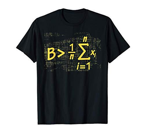 Be Greater Than Average Shirt Mathematics Math Teacher Maglietta