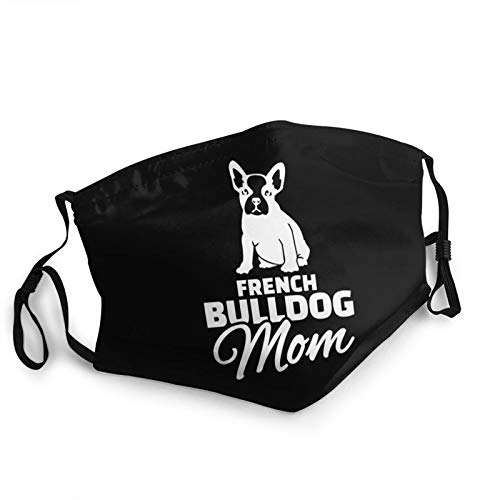 French Bulldog Mom Face Mask Washable with Nose Wire Adjustable Bandanas for Men Women Black