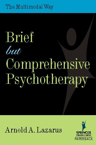 Brief But Comprehensive Psychotherapy: The Multimodal Way (Springer Series on Behavior Therapy and Behavioral Medicine) (English Edition) PDF Books