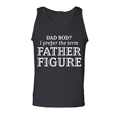 Dad BOD? I Prefer Father Figure Adult Tank Top in Black - Small