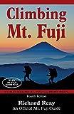 Climbing Mt. Fuji: A Complete Guidebook (4th Edition)