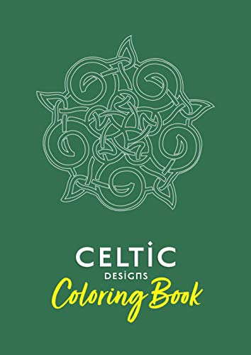 Celtic Designs Coloring Book: From simple to complex. 41 designs to color.