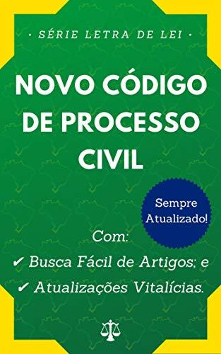 Novo Código de Processo Civil (Lei nº 13.105/2015): Com Busca Fácil de Artigos e Atualizações Vitalícias.