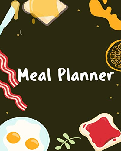 Meal Planner: Plan and Track your Meals Weekly Planner with Grocery List Logbook