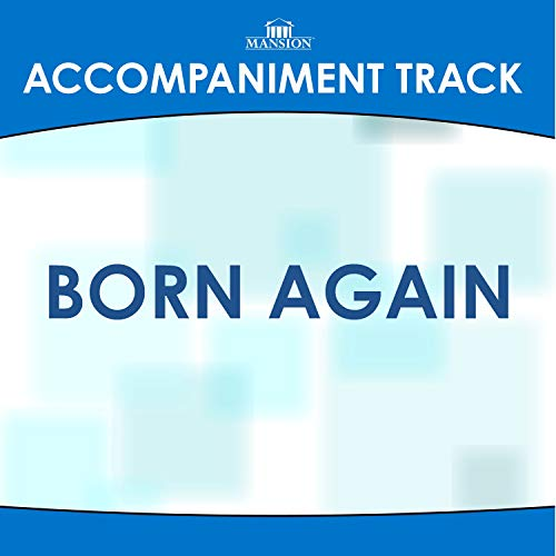Born Again (High Key F-F#-G with Background Vocals)