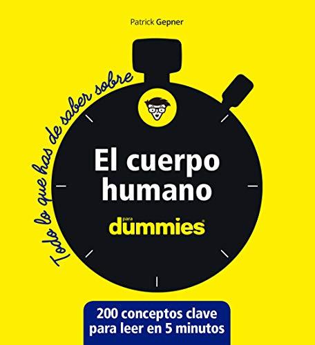El cuerpo humano para Dummies (Spanish Edition)