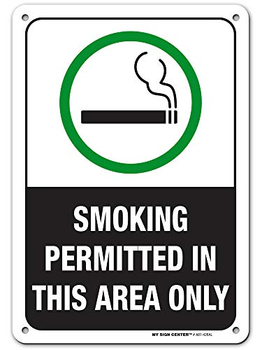 "Smoking Permitted in This Area Only Safety Sign - Smoke Break Area - 10"" X 7"" - Made in USA - .040 Rust Free Heavy Duty Aluminum - Indoor and Outdoor Use - A81-426AL"