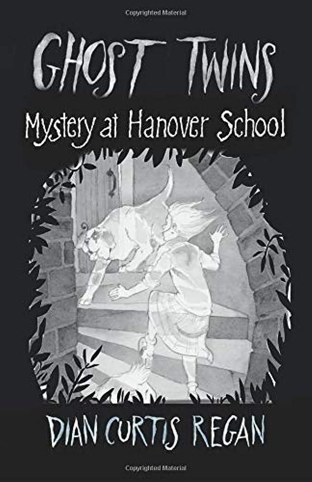羊の姓エージェントGhost Twins #7: Mystery at Hanover School