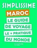 Simplissime Maroc - Le guide de voyage le plus pratique du monde