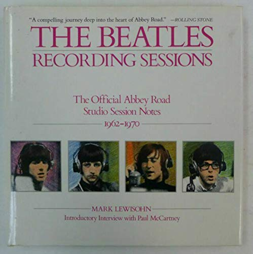 The Beatles Recording Sessions: The Official Abbey Road Studio Session Notes, 1962-1970 (English Edition)