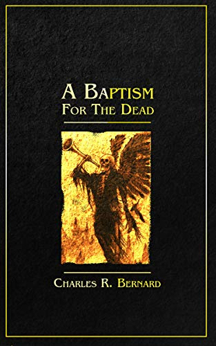 A Baptism for the Dead by [Charles Bernard]