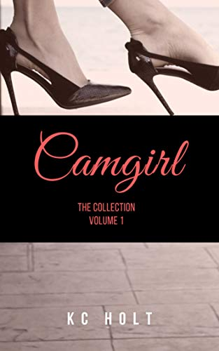 Camgirl Vol. 1: (Voyeur) (Camgirl: The Collection) (English Edition)
